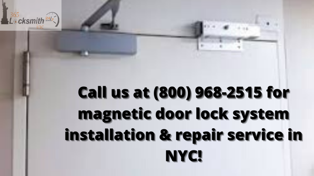 magnetic-door-lock-system-installation-repair-service-in-NYC